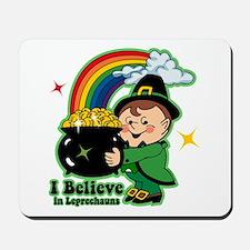 Believe In Leprechauns Mousepad