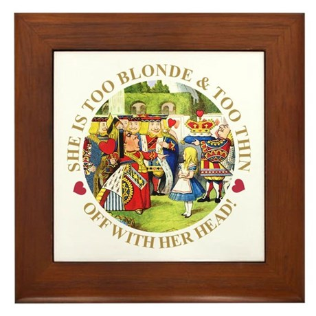 TOO BLONDE & TOO THIN Framed Tile