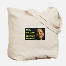 HE MAY DESTROY AMERICA Tote Bag