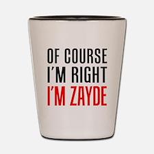 I'm Right Zayde Drinkware Shot Glass