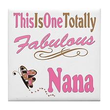 Totally Fabulous Nana Tile Coaster