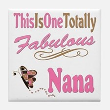 Totally Fabulous Nana Tile Coaster