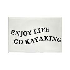 Enjoy Life Go Kayaking Rectangle Magnet