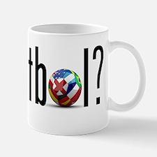 got futbol? Mug