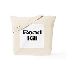 Road Kill Tote Bag
