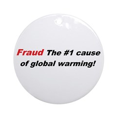 Global Warming Fraud Ornament (Round)