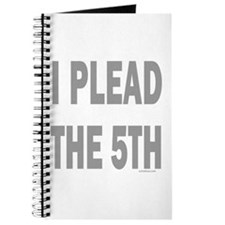 I PLEAD THE 5TH/FIFTH Journal