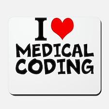 I Love Medical Coding Mousepad