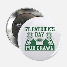 """St. Patrick's Day Pub Crawl 2.25"""" Button"""