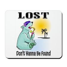 Don't Find ME Mousepad