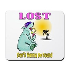 Don't Wanna Be Found Mousepad