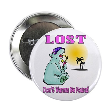 """Don't Wanna Be Found 2.25"""" Button"""