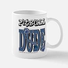 Pitbull DUDE Mug