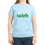 Only Irish When I'm Kissing Women's Light T-Shirt