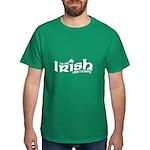Only Irish When I'm Kissing Dark T-Shirt