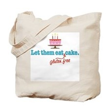 Let Them Eat GF Cake Tote Bag
