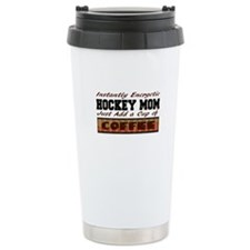 Hockey Mom Just Add Coffee Travel Mug