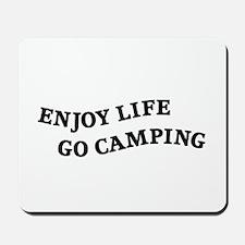 Enjoy Life Go Camping Mousepad