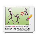 Parental Alienation MOUSEPAD