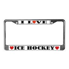 I Love Ice Hockey License Plate Frame