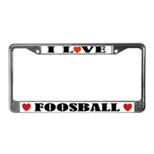 I Love Foosball License Plate Frame