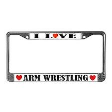 I Love Arm Wrestling License Plate Frame