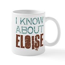I Know About Eloise Mug