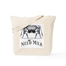 Need Milk Tote Bag
