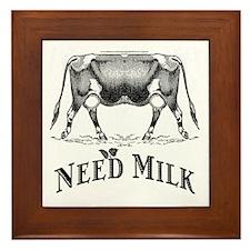 Need Milk Framed Tile