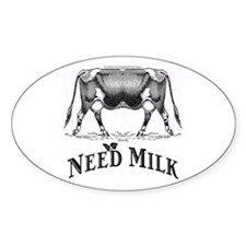 Need Milk Decal