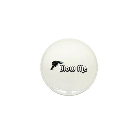 Blow Me Mini Button