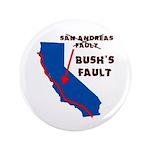 """Bush's Fault 3.5"""" Button (100 pack)"""