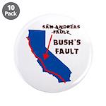 """Bush's Fault 3.5"""" Button (10 pack)"""