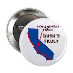 """Bush's Fault 2.25"""" Button (10 pack)"""