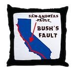 Bush's Fault Throw Pillow