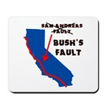 Bush's Fault Mousepad