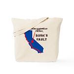 Bush's Fault Tote Bag