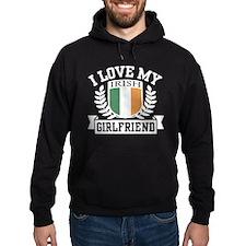 I Love My Irish Girlfriend Hoodie
