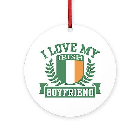 I Love My Irish Boyfriend Ornament (Round)