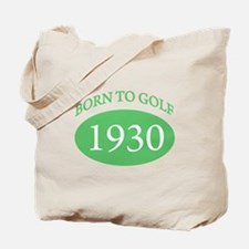 1930 Born To Golf Tote Bag