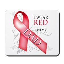 I Wear Red for my Dad Mousepad