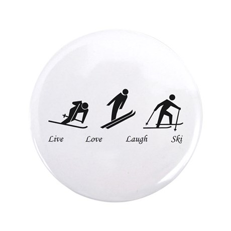"Live Love Laugh Ski 3.5"" Button"