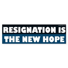 Resignation Is The New Hope bumper sticker