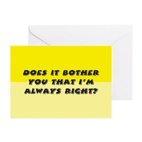 Does it bother you? Greeting Cards (Pk of 10)