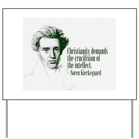 Kierkegaard on Christianity Yard Sign