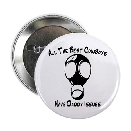 """Daddy Issues 2.25"""" Button (10 pack)"""
