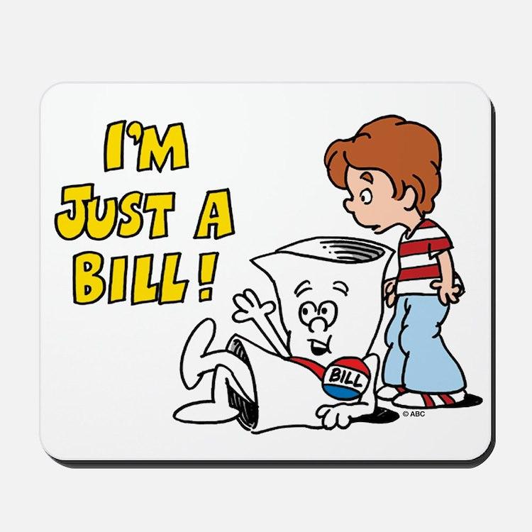Just a Bill Mousepad
