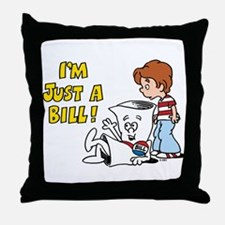 Just a Bill Throw Pillow