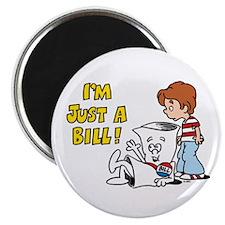 Just a Bill Magnet