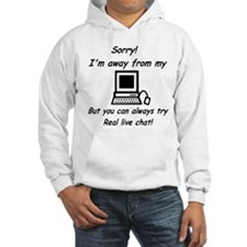 Try Real Live Chat Hoodie